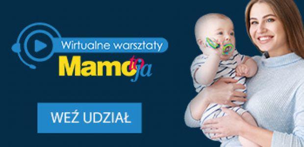 wirtualne warsztaty Mamo, To Ja