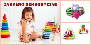 zabawki sensoryczne i zabawy dla dziecka
