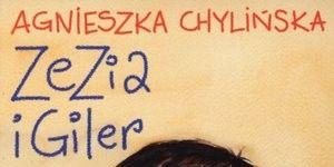 Zezia i Giler, książka dla dzieci, Agnieszka Chylińska