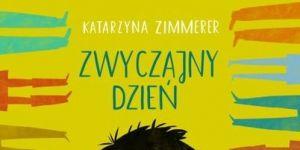 Zwyczajny dzień, książka dla dzieci