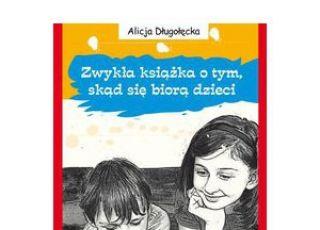zwykła książka, skąd się biorą dzieci, książka