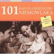 101 rad dla rodziców niemowlaka marki Edipresse Książki - zdjęcie nr 1 - Bangla