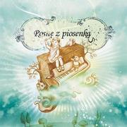 Rosnę z piosenką - płyta z piosenkami dla dzieci marki Fonografika - zdjęcie nr 1 - Bangla