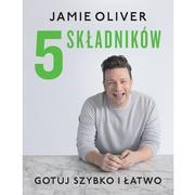 Jamie Oliver, 5 składników. Gotuj szybko i łatwo marki Wydawnictwo Insignis - zdjęcie nr 1 - Bangla