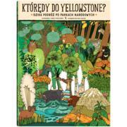 Którędy do Yellowstone? Dzika podróż po parkach narodowych marki Dwie Siostry - zdjęcie nr 1 - Bangla