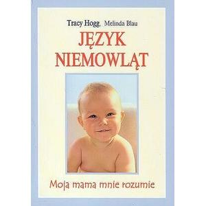 Język niemowląt. Moja mama mnie rozumie marki KDC Wydawnictwo - zdjęcie nr 1 - Bangla