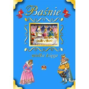 Baśnie. Wielka Księga marki Wilga - zdjęcie nr 1 - Bangla