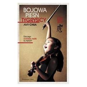Bojowa Pieśń Tygrysicy, Amy Chua marki Prószyński i S-ka - zdjęcie nr 1 - Bangla