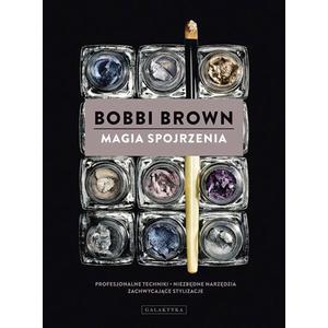 Książka - Magia spojrzenia  - Bobbi Brown marki Galaktyka - zdjęcie nr 1 - Bangla