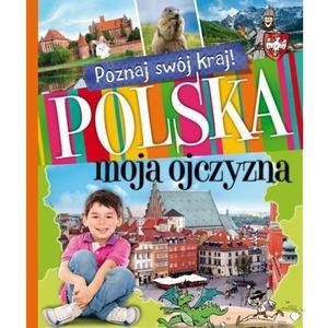 Aksjomat, Polska, moja ojczyzna. Poznaj swój kraj marki Aksjomat - zdjęcie nr 1 - Bangla