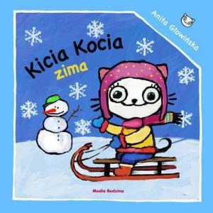 Anita Głowińska, Kicia Kocia. Zima marki Media Rodzina - zdjęcie nr 1 - Bangla