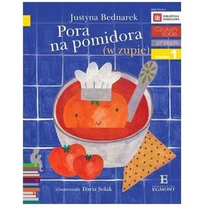 Justyna Bednarek, Pora na pomidora (w zupie) marki Wydawnictwo Egmont - zdjęcie nr 1 - Bangla