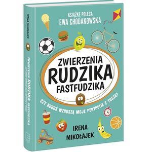 Irena Mikołajek, Zwierzenia Rudzika Fastfudzika marki Edipresse - zdjęcie nr 1 - Bangla