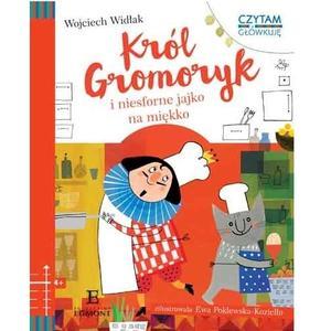 Wojciech Widłak, Król Gromoryk i niesforne jajko na miękko marki Wydawnictwo Egmont - zdjęcie nr 1 - Bangla