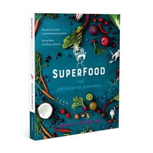 Sophie Manolas, Superfood, czyli jak leczyć się jedzeniem marki Grupa Wydawnicza Foksal - zdjęcie nr 1 - Bangla