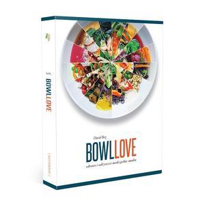 David Bez, BowlLove. Zdrowe i odżywcze miski pełne smaku marki Grupa Wydawnicza Foksal - zdjęcie nr 1 - Bangla