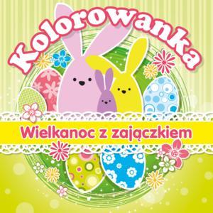 Wielkanoc z zajączkiem - kolorowanka marki Wydawnictwo MD Monika Duda - zdjęcie nr 1 - Bangla