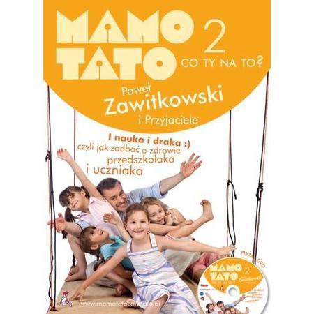 Mamo Tato co ty na to 2? marki Wydawnictwo Szpak - zdjęcie nr 1 - Bangla
