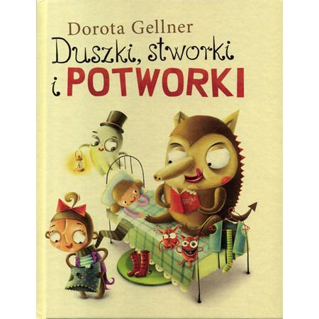 Duszki, stworki i potworki. Dorota Gellner marki Wilga - zdjęcie nr 1 - Bangla