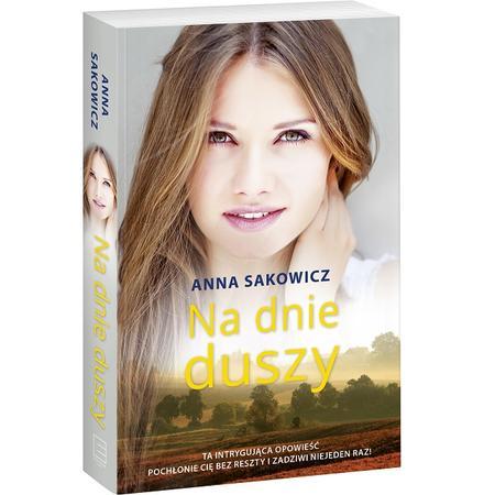 Anna Sakowicz, Na dnie duszy marki Edipresse Książki - zdjęcie nr 1 - Bangla